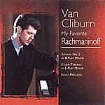 Van Cliburn My Favorite Rachmaninoff