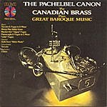 The Canadian Brass The Pachelbel Canon - The Canadian Brass Plays Great Baroque Music