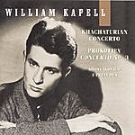 William Kapell William Kapell Edition, Vol. 4: Khachaturian: Concerto; Prokofiev: Concerto No. 3; Shostakovich: 3 Preludes