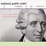 Tokyo String Quartet Joseph Haydn: Npr Milestones Of The Millenium- Surprise And Farewell