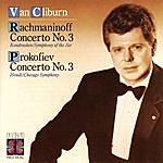 Van Cliburn Rachmaninoff: Concerto No. 3; Prokofiev: Concerto No. 3