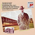 "Michael Tilson Thomas Ives: Symphony No. 2 & No. 3, ""The Camp Meeting"""