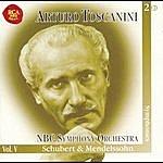 Arturo Toscanini Schubert & Mendelssohn Symphonies