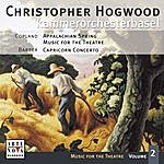 Christopher Hogwood Music For The Theatre Vol. 2 (Copland/Barber)