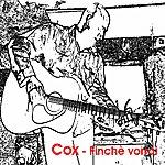 Cox Finchè Vorrai