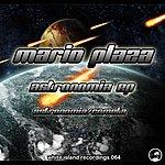 Mario Plaza Astronomia Ep
