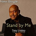 Tony Lindsay Stand By Me