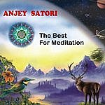 Anjey Satori The Best For Meditation