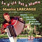 Maurice Larcange Le P'tit Bal À Momo (French Accordion)