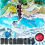 The Mantis Dreamers - Ep