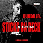 Bubba Sticks On Deck - Single
