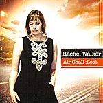 Rachel Walker Air Chall : Lost