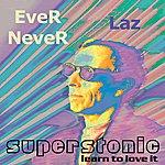 Laz Ever Never
