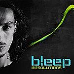 Bleep Resolutions