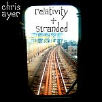 Chris Ayer Relativity + Stranded
