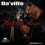 Daville Ring The Alarm - Single