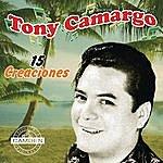 Tony Camargo Tony Camargo - 15 Creaciones