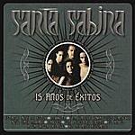 Santa Sabina 15 Años De Exito