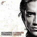 Alejandro Fernandez A Corazón Abierto