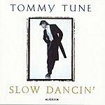 Tommy Tune Slow Dancin'