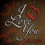 Derek Holt I Love You (2011) - Single