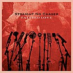 Straight No Chaser Tainted Love