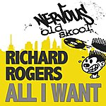 Richard Rogers All I Want