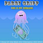Parry Gripp This Is My Ringtone 2011 - Single