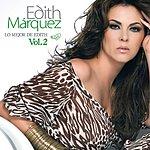 Edith Márquez Lo Mejor De Edith Marquez Volumen 2