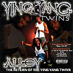 Ying Yang Twins Alley - The Return Of The Ying Yang Twins (Explicit)