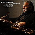 Jerry Bergonzi Convergence