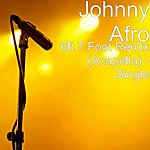 Johnny Afro 6ft 7 Foot Remix (Acapella) - Single