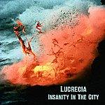 Lucrecia Insanity In The City - Single