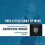 Addison Road This Little Light Of Mine