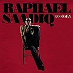 Raphael Saadiq Good Man