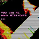 Many Birthdays You And Me - Single