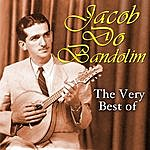 Jacob Do Bandolim The Very Best Of
