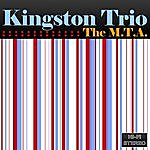 The Kingston Trio The M.T.A.