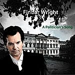Finbar Wright A Politician's Song