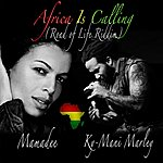 Ky-Mani Marley Africa Is Calling (Road Of Life Riddim)