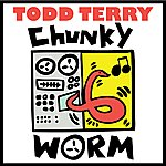 Todd Terry Chunky Worm