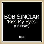 Bob Sinclar Kiss My Eyes