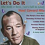 Noël Coward Let's Do It (Let's Fall In Love)