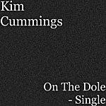 Kim Cummings On The Dole - Single