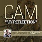 Cam My Reflection - Single