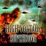 High Voltage Supernova - Single