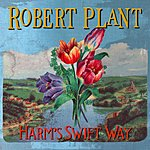 Robert Plant Harm's Swift Way