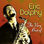 Eric Dolphy The Very Best Of Eric Dolphy