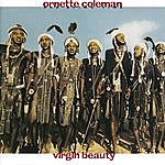 Ornette Coleman Virgin Beauty