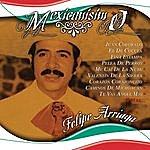 Felipe Arriaga Mexicanisimo